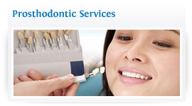 Prosthodontic Services